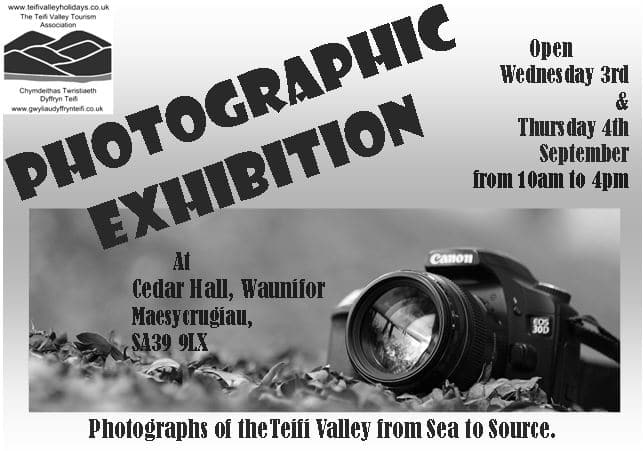 Photography Exhibition with images of the Teifi Valley from Sea to Source