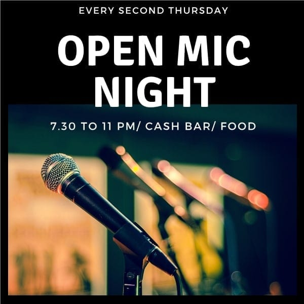 Open Mic Night – second Thursday every month – next 8th Nov 2018