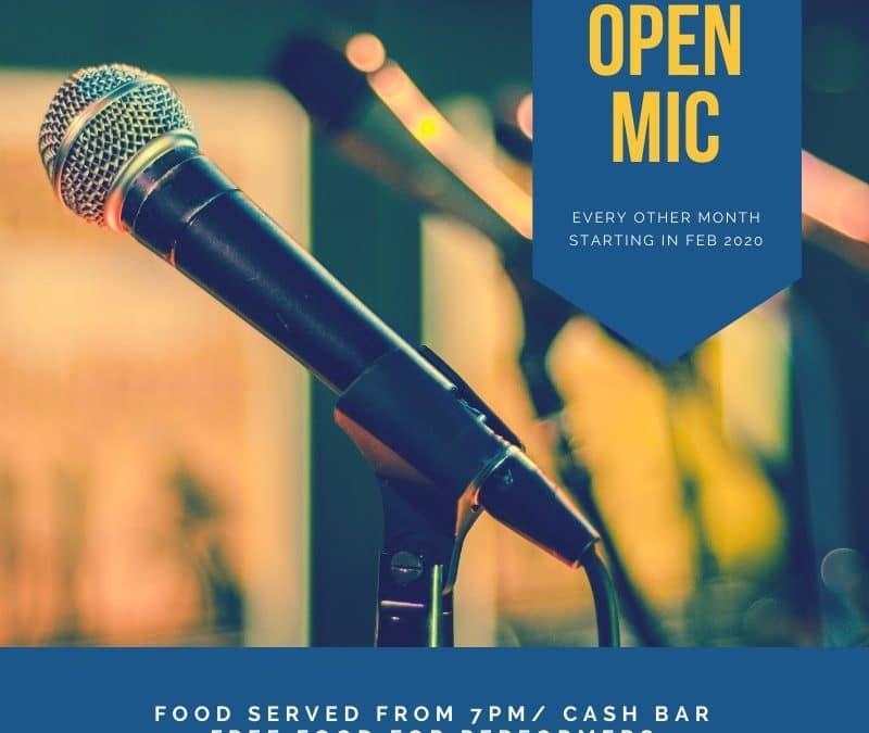 Open Mic Night- every other month (from Feb 2020)