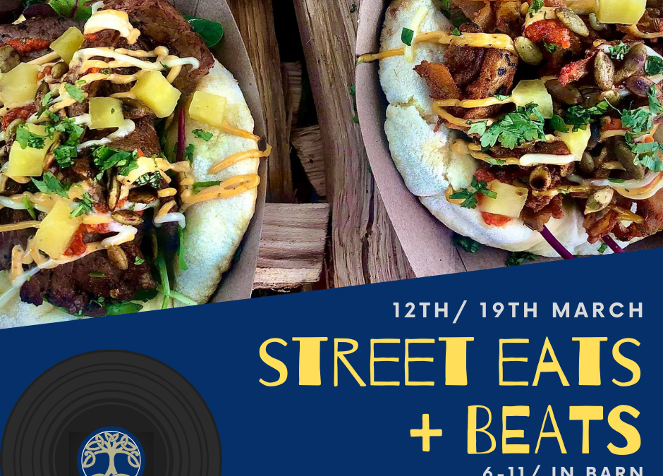 Street Eats + Beats- 12th & 19th March, 6-11pm